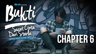Bukti: Surat Cinta Dari Starla - Chapter 6 Short Movie