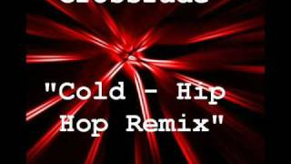 Crossfade - Cold (Hip-Hop Remix)