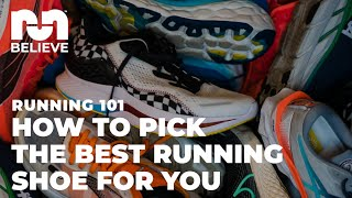 How to Pick the Best Running Shoe for You   RUNNING 101