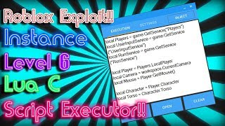 「New」Roblox Exploit: Instance | Level 6 | Lua C Script Executor | With Script Pack!!!
