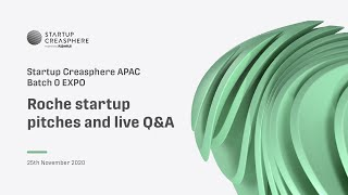 APAC Summit 2020 Day 2 - Startup Creasphere APAC: Roche startup pitches and live Q&A
