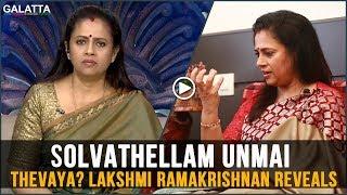 Makkaluku Solvathellam Unmai Thevaya? Lakshmy Ramakrishnan Reveals Secrets Behind the Show