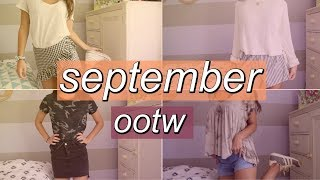 OUTFITS OF THE WEEK- SEPTEMBER 2017!