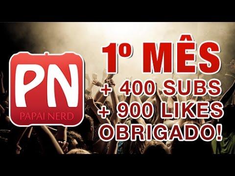 Especial 1 Mês de Canal + 400 Subs + 900 Likes