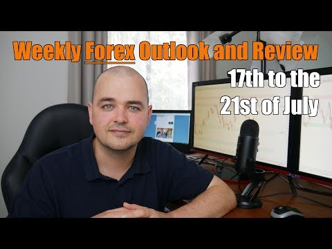 Weekly Forex Review - 17th to the 21st of July