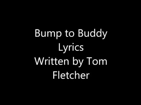Bump to Buddy Lyrics