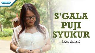 Segala Puji Syukur - Talita Doodoh (Video)