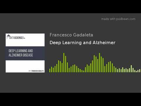 Deep Learning and Alzheimer
