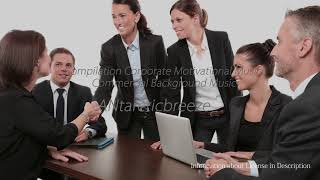 Compilation Corporate Motivational Music - Commercial Background Music   Royalty Free Music