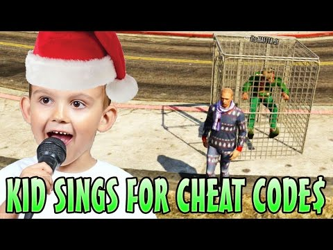 KID SINGS FOR CHEAT CODES!! (GTA  Funny Trolling)