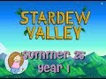 Let's Play Stardew Valley | #18 Summer 25 Year 1