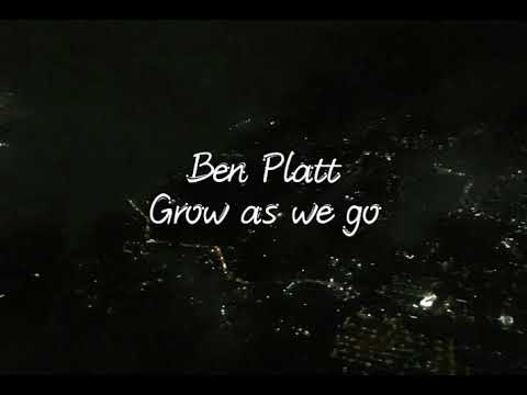 Grow as we go - Ben Platt (Lyrics) Mp3