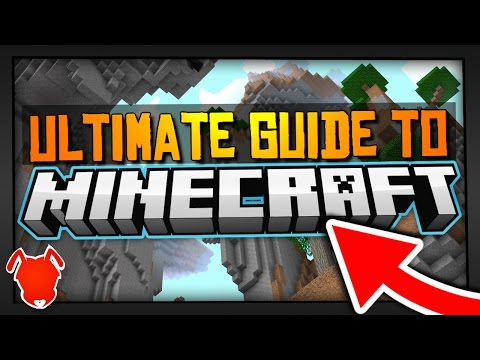 ULTIMATE 2017 TUTORIAL & GUIDE to MINECRAFT!