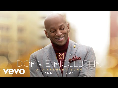Donnie McClurkin - Let It Go (Audio)