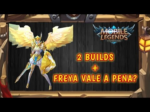 Mobile Legends (Freya vale a pena? + BUILDS/ Gameplay Android)