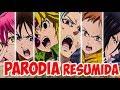 ★ LOS NANATSU CAPITALES ★ - PARODIA RESUMIDA