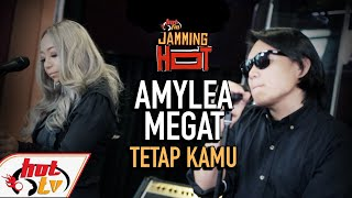 Tetap Kamu - Amylea Ft. Megat (JAMMING HOT) OST Nur 2