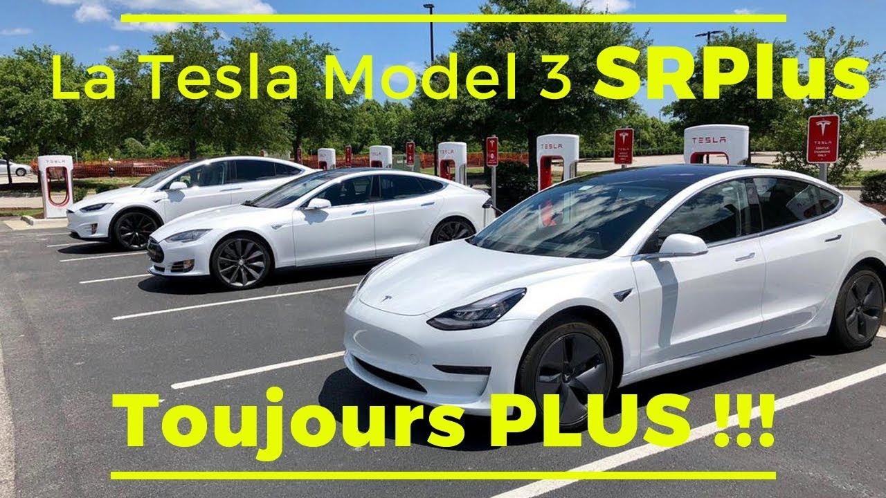 La Tesla Model 3 SRPlus...Toujours Plus !!!! - YouTube