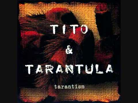 Tito & Tarantula - Back to the House That Love Built
