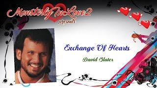 David Slater - Exchange Of Hearts