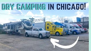 DRY CAMPING IN DOWNTOWN CHICAGO! || RV LIVING