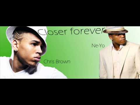 Closer Forever- Ne-Yo ft Chris Brown -aldo beat!