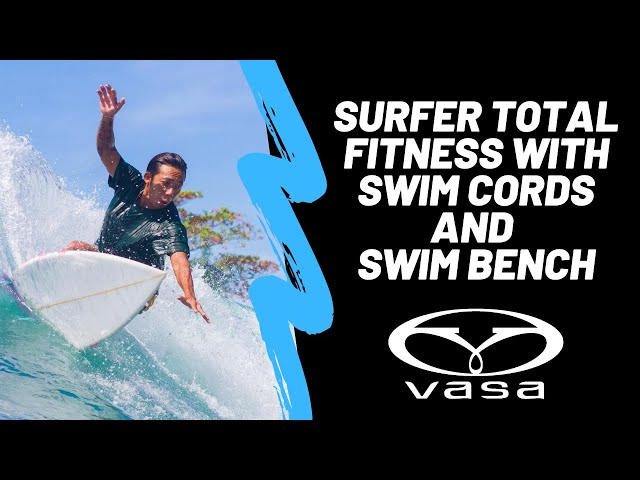 Surfer Total Fitness with Swim Cords and Swim Bench