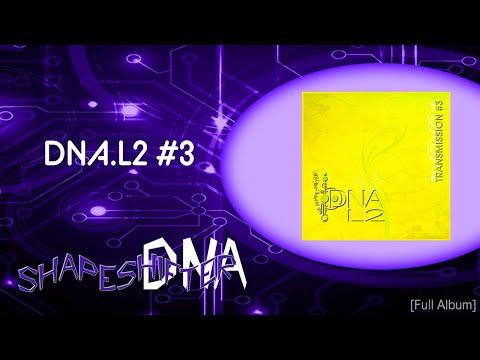 DNA.L2 #3 -  Enhance Plant Medicine Journeys