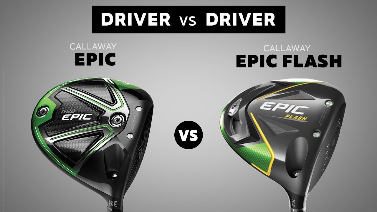 2019 Callaway Epic Flash vs 2017 Callaway Epic | REVIEW