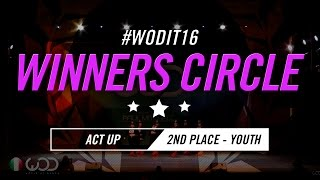 ACT UP   2nd Place – Youth Division   World of Dance Italy Qualifier 2016   #WODIT16