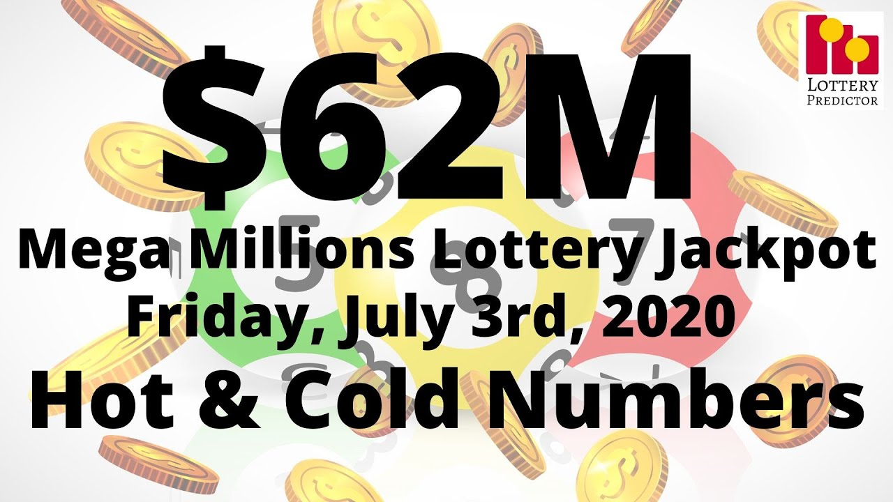 Mega Millions Hot & Cold Numbers - 3rd July 2020