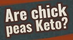 ☛ Are chick peas Keto?