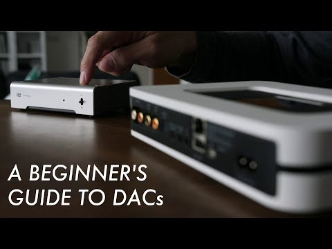 A Beginner's Guide To DACs