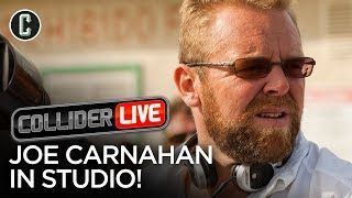 Joe Carnahan in Studio! - Collider Live #117