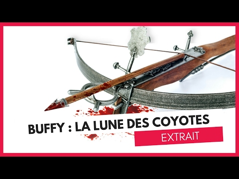 Buffy : La Lune Des Coyotes - EXTRAIT - Livre audio