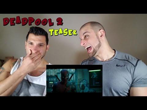 DEADPOOL 2 Teaser Trailer [REACTION]