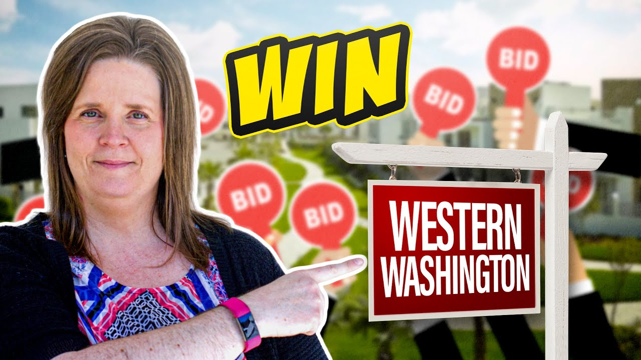 "My Top ""Tips To Win"" In The Western Washington Housing Market (2021)"