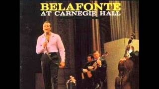 Harry Belafonte at Carnegie Hall - Mama Look a Boo Boo
