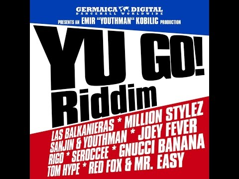 Various Artists - Yu Go! Riddim (Germaica Digital) [Full Album]