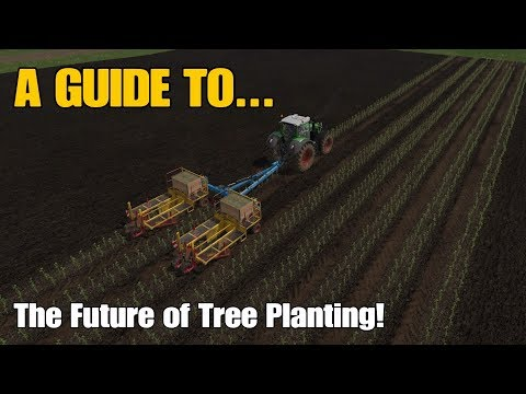 Farming Simulator 17 PS4: A Guide to... The Future of Tree Planting!