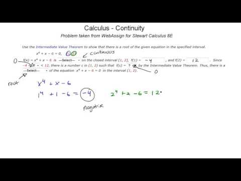 Calc 1.8 WebAssign - Continuity - IVT (Intermediate Value Theorem) - James Stewart 8E