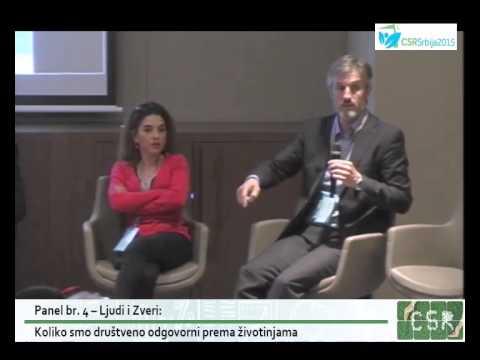 CSR Srbija 2015 / Panel 4 / Ljudi i Zveri: Koliko smo društveno odgovorni prema životinjama