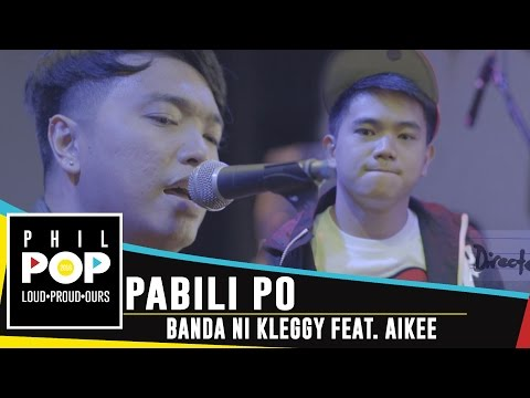 Banda Ni Kleggy featuring Aikee - Pabili Po [Official Music Video] PHILPOP 2016
