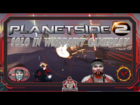 PLANETSIDE 2 - Solo Gameplay In Warpaint - Game 7/7 |