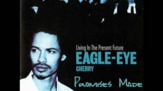 Watch Eagle Eye Cherry Promises Made video