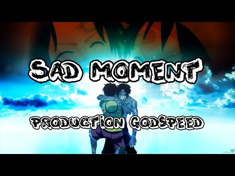 [AMV One Piece] Sad Moment