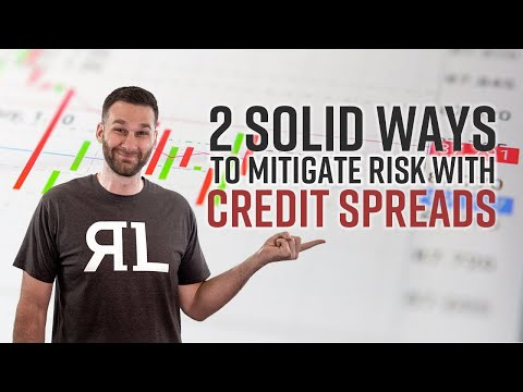 2 Solid Ways to Mitigate Risk with Credit Spreads
