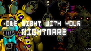 One Night With Your Nightmare (EXTRAS MENU!)