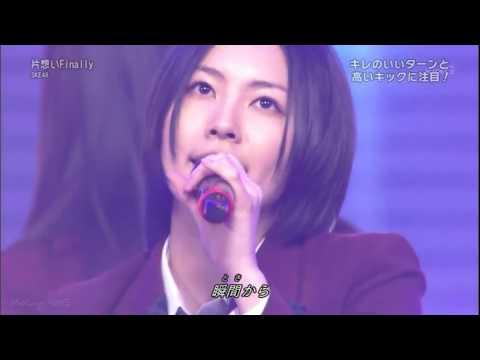 Full Performance [Mix Stage] SKE48 - 片想いFinally (Kataomoi Finally) ( Re-Upload )