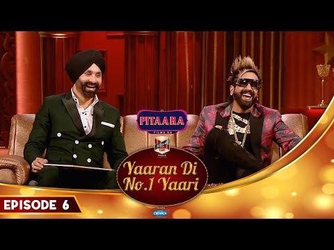 Jazzy B | Sukshinder Shinda | Ammy Virk | Yaaran Di No.1 Yaari Episode 6 | PitaaraTV